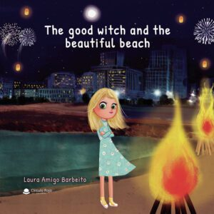 THE GOOD WITCH AND THE BEAUTIFUL BEACH