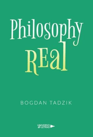 PHILOSOPHY REAL