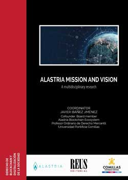ALASTRIA MISSION AND VISION. A MULTIDISCIPLINARY RESEARCH