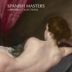 SPANISH MASTERS IN BRITISH COLLECTIONS