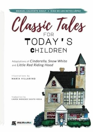 CLASSIC TALES FOR TODAY'S CHILDREN