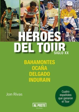 HEROES DEL TOUR. SIGLO XX.